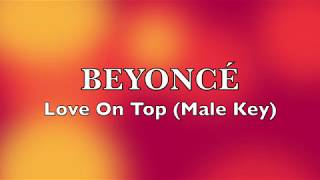 Beyonce - Love On Top (Male Key Karaoke Instrumental)