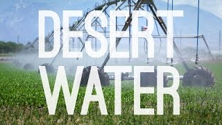 Desert Water: A New Water Ethic