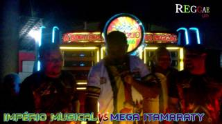 Download IMPÉRIO MUSICAL VS MEGA ITAMARATY MP3 song and Music Video