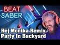 أغنية Beat Saber - Pewdiepie Hej Monika Remix - Party In Backyard (custom song) | FC