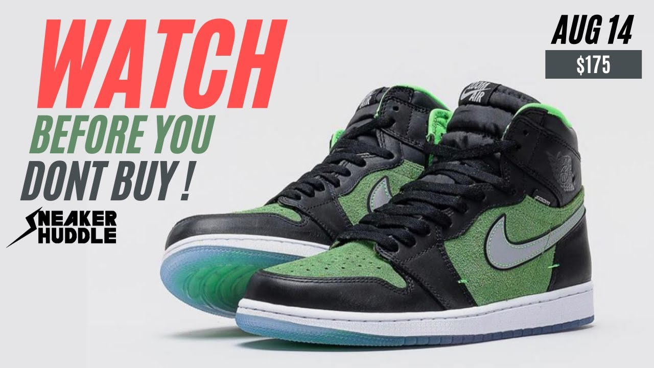 Watch before you don't buy | Air Jordan 1 High Zoom Rage Green | Where to Buy + Resell Prediction