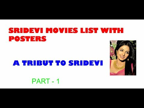 Sridevi's Hindi Movies List With Posters Part - 1  - A Tribut To Sridevi