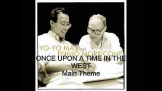 Yo-Yo Ma plays Ennio Morricone # Once Upon a Time in the West - Main Theme
