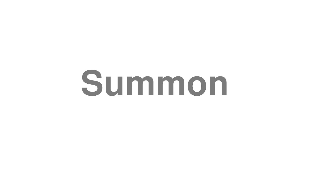 """How to pronounce """"Summon"""" [Video]"""