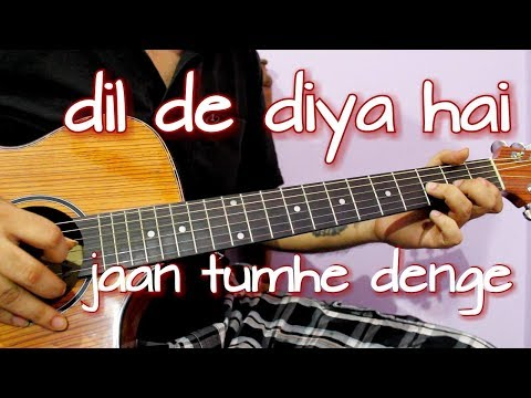 dil-de-diya-hai-jaan-tumhe-denge-|-easy-guitar-tabs