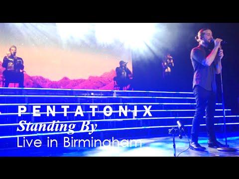 Pentatonix   Standing By   FRONT ROW Live in Birmingham