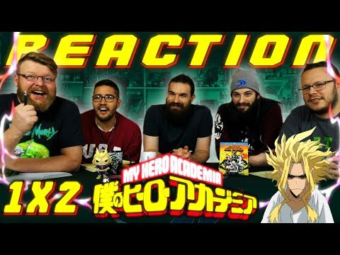 "My Hero Academia 1x2 REACTION!! ""What It Takes To Be a Hero"""