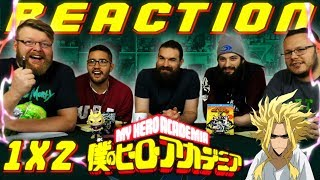 "My Hero Academia [English Dub] 1x2 REACTION!! ""What It Takes To Be a Hero"""
