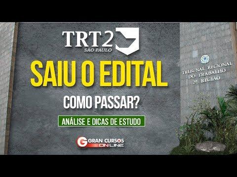 COMO PASSAR? TRT 2ª REGIÃO - SAIU O EDITAL!