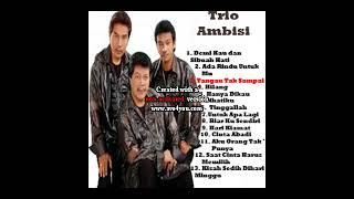 Trio Ambisi - Lagu Pop Indonesia