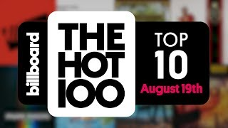 Early Release! Billboard Hot 100 Top 10 August 19th 2017 Countdown | Official