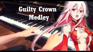 Guilty Crown Medley Euterpe Bios My Dearest Piano ギルティクラウンメドレー