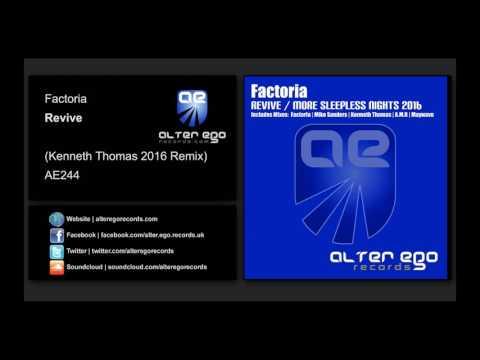 Factoria - Revive (Kenneth Thomas Remix) [Alter Ego Records]