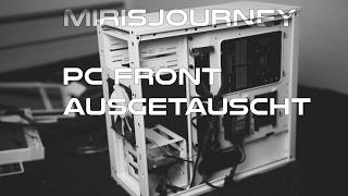 PC USB Frontpanel ausgetauscht & Informationen