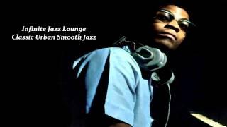 "Infinite Jazz Lounge ""Classic Urban Smooth Jazz"""