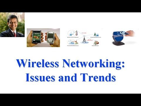 CSE 574S-10-2: Wireless Networking: Issues And Trends