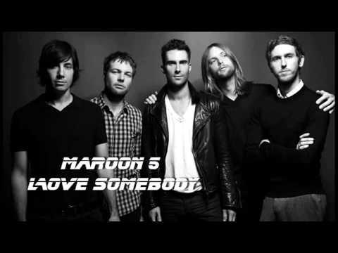 Maroon 5 - Love Somebody (mp3)
