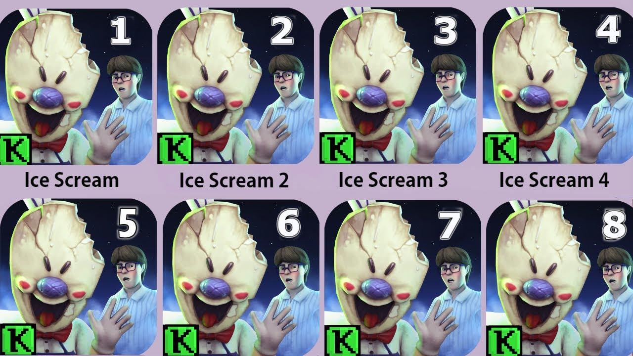 Ice Scream 5,Ice Scream 4,Ice Scream 3,Ice Scream 2,Ice Scream 1