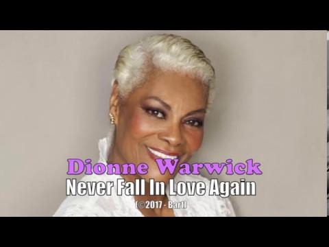 Dionne Warwick Never Fall In Love Again Karaoke Youtube