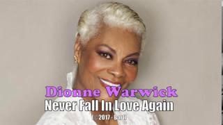 Dionne Warwick - Never Fall In Love Again (Karaoke)