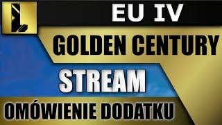 PL | Przegląd Golden Century nowego DLC do EU4 ! - Na żywo