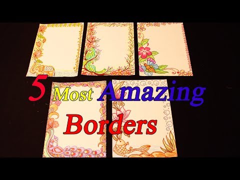 5 Most Amazing Borders with Colors || Border Designs  || My Creative Hub
