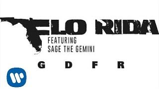Скачать Flo Rida GDFR Feat Sage The Gemini And Lookas Audio