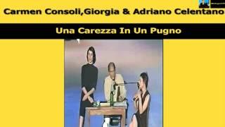 Carmen Consoli,Giorgia & Adriano Celentano Una Carezza In Un Pugno