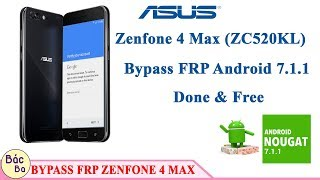 How To Bypass FRP Google Account Asus ZenFone 4 Max ZC520KL Android 7.1.1