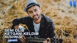 Download Xushnud - Seni olib ketgani keldim | Хушнуд - Сени олиб кетгани келдим (music version) Mp3 and Videos