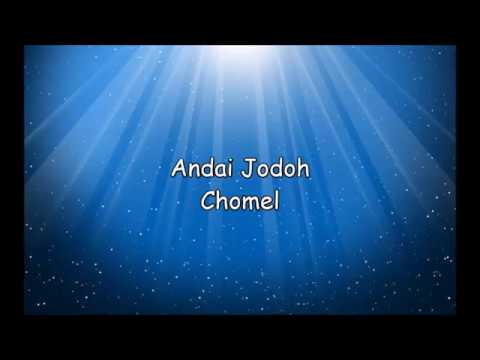 Chomel - Andai Jodoh (lirik)