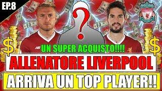 PRIMO SUPER ACQUISTO!!! ARRIVA UN TOP PLAYER!! FIFA 18 CARRIERA ALLENATORE LIVERPOOL #8 By Giuse360