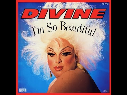 Divine - I'm so Beautiful  1984 (High Energy)