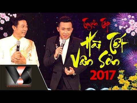 Tuyển Tập Hài Tết Vân Sơn 2017