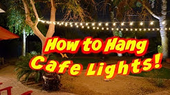 How to hang outdoor cafe lights or string lights on a wire