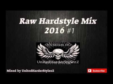 Raw Hardstyle mix 2016 #1