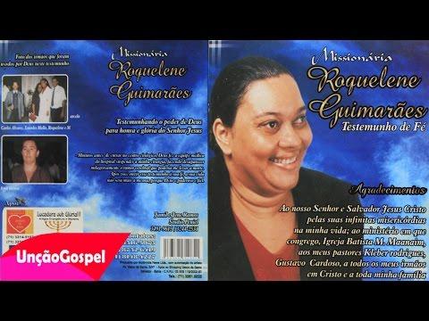 Testemunho - Missionária Roquelene Guimarães