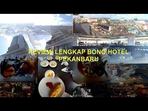 REVIEW LENGKAP BONO HOTEL PEKANBARU