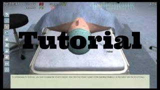 Surgery Simulator 2011 Tutorial!