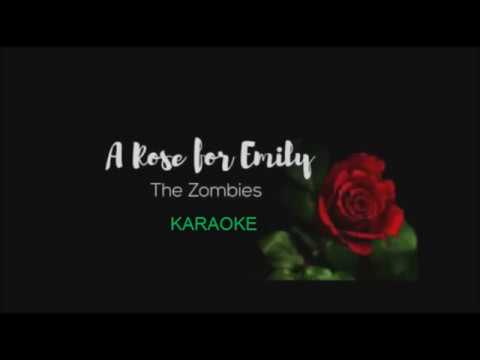 Karaoke A Rose for Emily by The Zombies