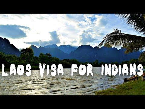Laos Visa for Indians & Its procedure ( Visa on Arrival & Tourist Visa ) Visa fees