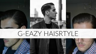 How to Style your Hair Like G-EAZY | Mens Hair October 2016