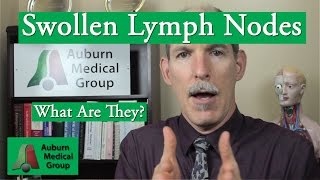 Swollen Lymph Nodes | Auburn Medical Group
