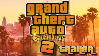 Grand Theft Auto San Andreas 2 Official Trailer HD (Fan-Made)