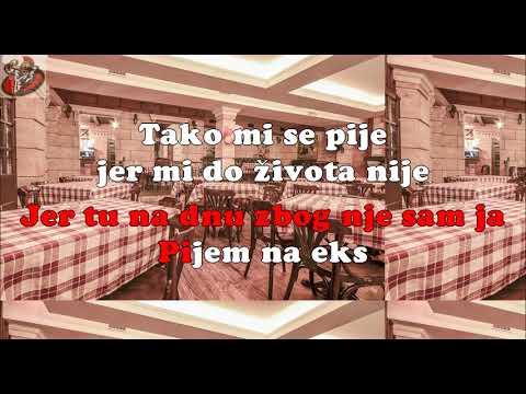 SINAN SAKIC-PIJEM NA EKS(karaoke)
