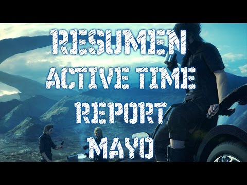RESUMEN FINAL FANTASY XV ACTIVE TIME REPORT