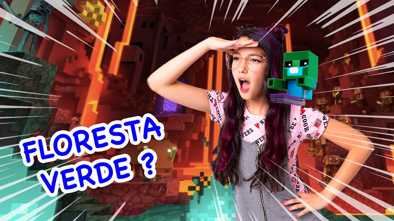 EXPLORANDO O NETHER NO MINECRAFT !! EM BUSCA DA FLORESTA VERDE | Luluca