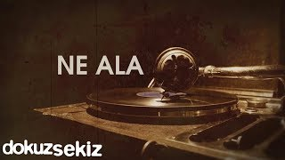 Pera - Ne Ala (Lyric Video)