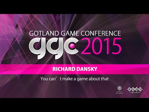 "GGC 2015: ""You can't make a game about that"" by Richard Dansky"