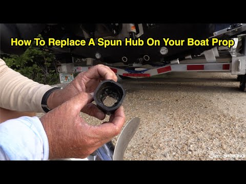 How To Replace A Spun Hub On A Boat Prop
